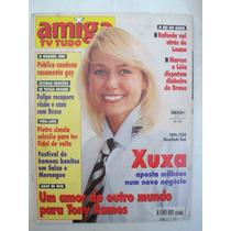 Revista Amiga Nº 1375 - Xuxa Aposta Milhões Num Novo Negócio