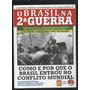 O Brasil Na 2ª Guerra Cronologia Completa - D9