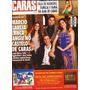 Caras Abril De 2013 Marcio Garcia, Raquel Bertani, Torloni