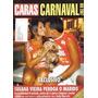 Caras Carnaval 2007 * Susana Vieira * Cicarelli