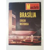 Revista Manchete Brasilia Edição Historica - 1960