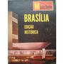 Brasilia Edição Historica. 21 De Abril De 1960