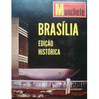 Manchete Brasilia Ed. Historica