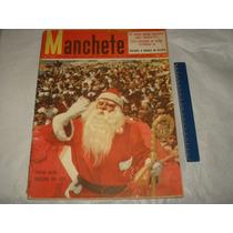 Revista Manchete Nº 243 Dez 1956 Papai Noel Rio Estroncio 90