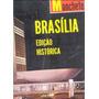 B1339 Brasilia Edição Histórica De Manchete Abr/69 Em Bom Es