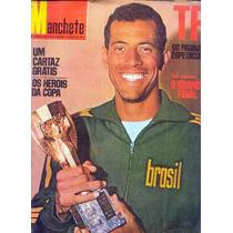 B1343 Manchete - Brasil Tri Campeão De Jul/70 Nº 950 Em Muit