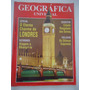Geográfica Universal #238 Ano 1994 Eterno Charme De Londres