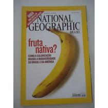 National Geographic Brasil #86 Ano 2007 Banana Fruta Nativa