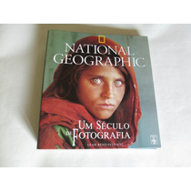National Geographic- Um Século De Fotografia-fascículos-novo