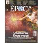 Revista Época O Universo, Deus E Você Julho 2012 Coleção.