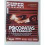 Revista Super Interessante 291 Mai/11 Psicopatas No Trabalho