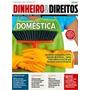 Revista Dinheiro E Direitos Ago E Set 2013 Tema Domestica