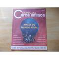 Revista Caros Amigos Especial - Nº 57 Males Do Mundo Atual