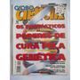 Globo Ciência N° 67 - Fev/97 - Os Fantásticos Poderes De...