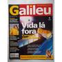 Galileu N° 106 Mai/2000 - Vida Lá Fora Começa A Grande Busca