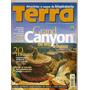 Terra - Grand Canyon/ Amazônia/ Minas A Cavalo