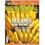 Globo Rural - Dólares Em Penca. Sc Abre Mercosul E Multiplic
