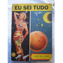 Revista Eu Sei Tudo Nº 06 - Novembro De 1956