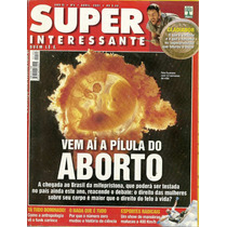 Super Interessante #163 - Pílula Do Aborto - Bonellihq
