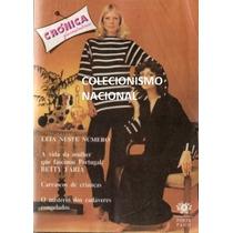 Crónica 81 Betty Faria Heloisa Raso Sandra Bréa Daniel Filho