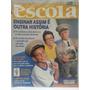 Revista Nova Escola 167 Nov/03 Ensinar Assim É Outra Histór.