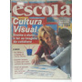 Revista Nova Escola 161 Abr/03 Cultura Visual Ensine O Aluno