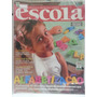 Revista Nova Escola 190 Mar/06 Alfabetização, Professores...