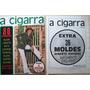 B2248 A Cigarra Maio 1972 Com Suplemento De 36 Moldes Em Pe
