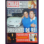 Revista Caras - Presente De Rei