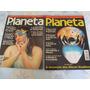 Revista Planeta-coleção Do N°1 Ao N°12- Ano 97/98