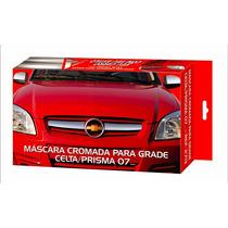 Mascara Cromada P/ Grade - Celta / Prisma 07/...