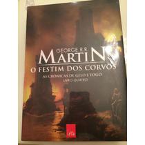 Livro O Festim Dos Corvos- George R.r. Martin