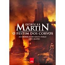Livro-o Festim Dos Corvos As Crônicas De Gelo E Fogo-livro 4