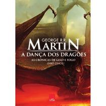 Livro A Dança Dos Dragões As Crônicas De Gelo E Fogo Livro 5