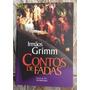 Livro Contos De Fadas Irmãos Grimm Ed. Iluminuras