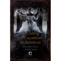 O Códex Dos Caçadores De Sobra E As Cronicas De Bane 2 Livro