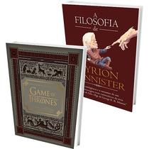 Livro Por Dentro Da Serie Hbo + Livro A Filosofia De Tyrion