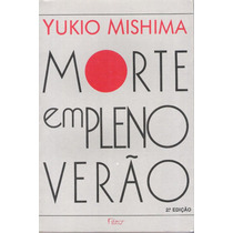 Morte Em Pleno Verão - Yukio Mishima