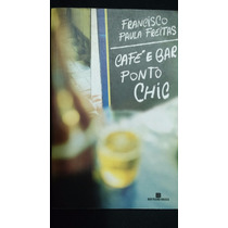 Café E Bar Ponto Chic_livro Seminovo