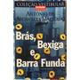 Livro Brás, Bexiga E Barra Funda Coleção Vestibular.