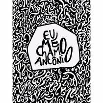 Livro Eu Me Chamo Antônio