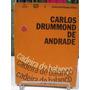 Livro - Cadeira De Balanço - Carlos Drummond De Andrade