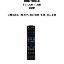 Controle Remoto Tv Lcd Led Cce Rc-507 D32 D40 D42 Stile