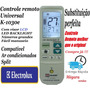 Controle Universal Ar Condicionado Split Electrolux