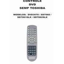 Controle Remoto Dvd Semp Toshiba Dvd3070 Sd7060 Sd7061slx