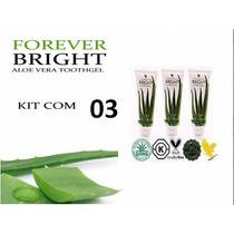 Kit Com 3 Forever Bright (gel Dental De Aloe Vera/babosa)