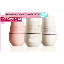 Hidratante Natura Tododia 200 Ml Promoção R$16,90