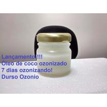 Óleo De Coco Super Ozonizado 40ml Frete Grátis!