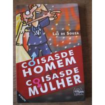 Livro: Coisa De Homem & Coisas De Mulher De Laé De Souza