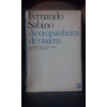 A Companheira De Viagem - Fernando Sabino